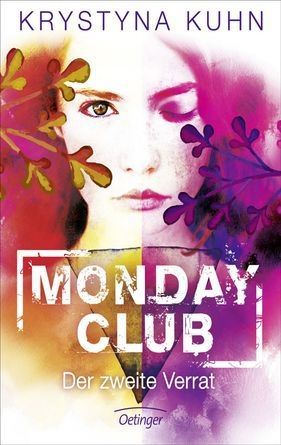 Monday Club 02 - Der zweite Verrat [epub,mobi,pdf,azw3,pdb,lrf,lit]