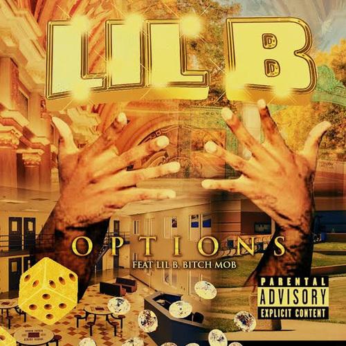 Lil B - Options (2018)
