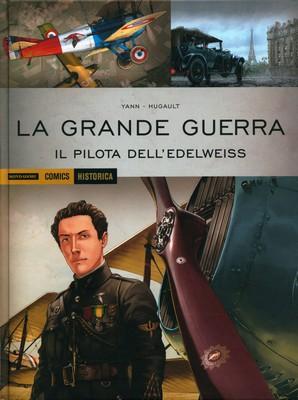Historica n. 30-La Grande Guer.ra – Il pilota dell'Edelweiss (2015)