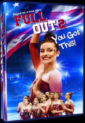 Full Out 2 - You Got This! 2020 .avi AC3 WEBRIP - ITA - leggenditaloi