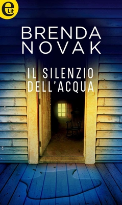 Brenda Novak - Il silenzio dell'acqua (2017)