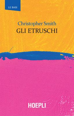 Christopher Smith - Gli Etruschi (2018)