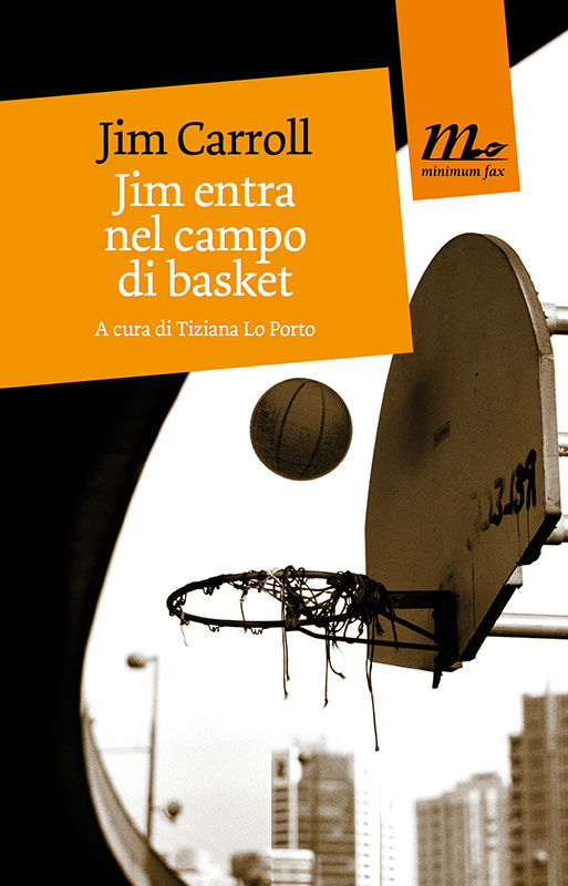 Jim Carroll - Jim entra nel campo di basket (1978)