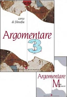 G. Boniolo, P. Vidali - Argomentare. Dal Cinquecento al Settecento. Vol.3 (2003)