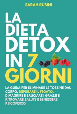 Sarah Rubini - La dieta detox 7 giorni (2019)
