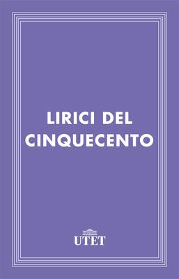 AA.VV. - Lirici del Cinquecento (2013)