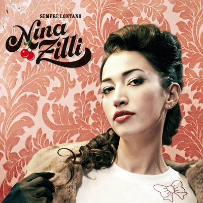 Nina Zilli - Sempre Lontano (2010).Mp3 - 320Kbps