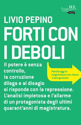 Livio Pepino - Forti con i deboli (2012)
