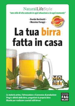 Davide Bertinotti, Massimo Faraggi - La tua birra fatta in casa (3rd Edition) (2013)