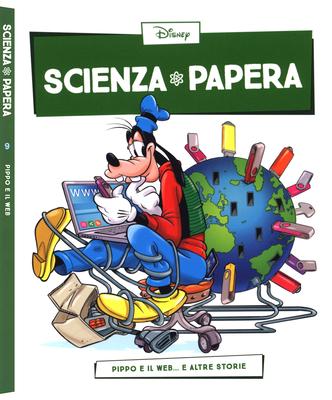 Scienza Papera 09 – Pippo e il Web (Febbraio 2016)