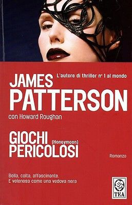 James Patterson,  Howard Roughan - Giochi pericolosi (2007)