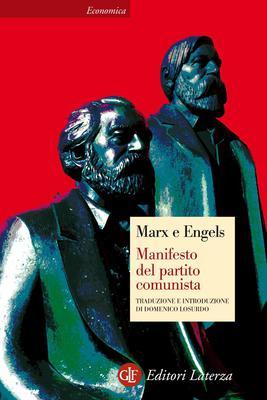 Karl Marx, Friedrich Engels - Il manifesto del Partito Comunista (2005)