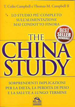 T. Colin Campbell, Thomas M. Campbell II - The China Study (2012)