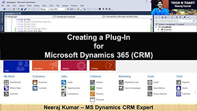 Neeraj Kumar - Creating a Plug-In for Microsoft Dynamics 365 (CRM)[ENG] (2018)