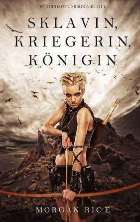 [Fantasy] Morgan Rice - Für Ruhm und Krone 1-2
