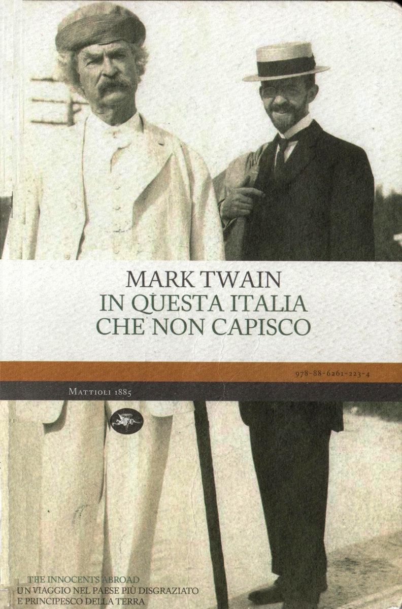 Mark Twain - In questa Italia che non capisco (2011)