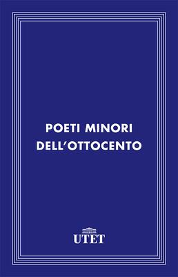 AA.VV. - Poeti minori dell'Ottocento (2013)