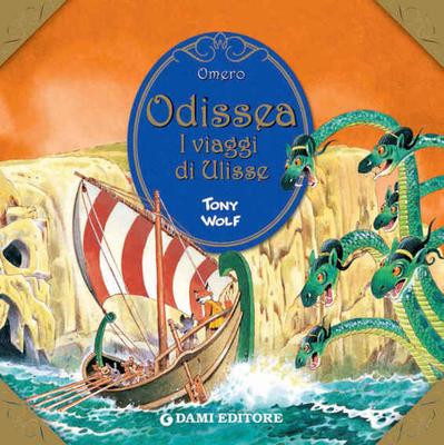 Tony Wolf - Omero. Odissea. I viaggi di Ulisse. (Primi classici per i più piccoli) (2010)