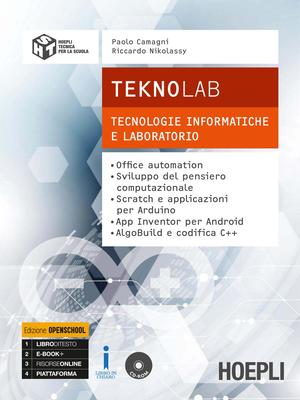 Paolo Camagni, Riccardo Nikolassy - Teknolab. Tecnologie informatiche e laboratorio (2017)