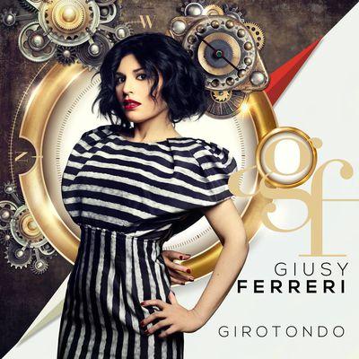 Giusy Ferreri – Girotondo (2017).Mp3 - 320Kbps