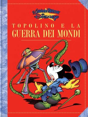 Le Grandi Parodie Disney - Volume 39 - Topolino e la Guerra dei Mondi (1995)