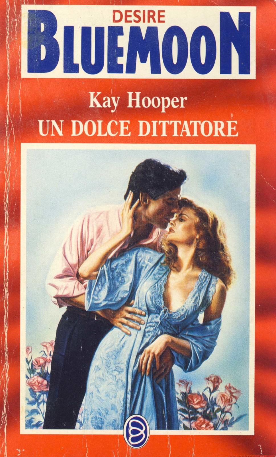 Kay Hooper - Hagen 08. Un dolce dittatore (1990)