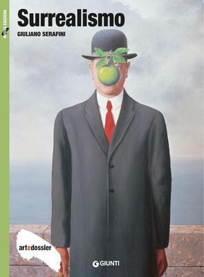 Giuliano Serafini - Surrealismo. Ediz. illustrata (2017)