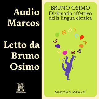 [AUDIOBOOK] Bruno Osimo - Dizionario affettivo della lingua ebraica (2018) .mp3 - 64 kbps