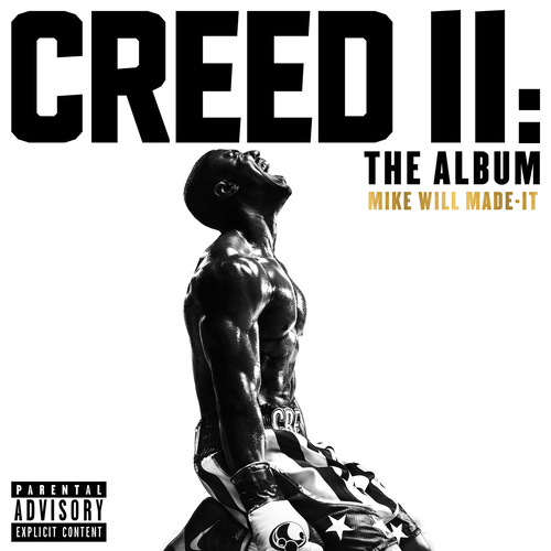 Mike Will Made-It - Creed II: The Album (2018)