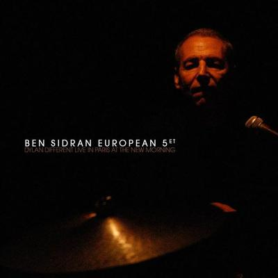 Ben Sidran - Dylan Different Live In Paris At The New Morning (2016).Mp3 - 320Kbps
