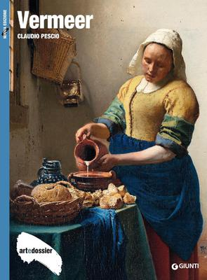 Claudio Pescio - Vermeer. Ediz. illustrata (2016)
