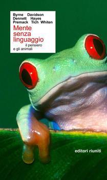 Simone Gozzano - Mente senza linguaggio. Il pensiero e gli animali (2001)