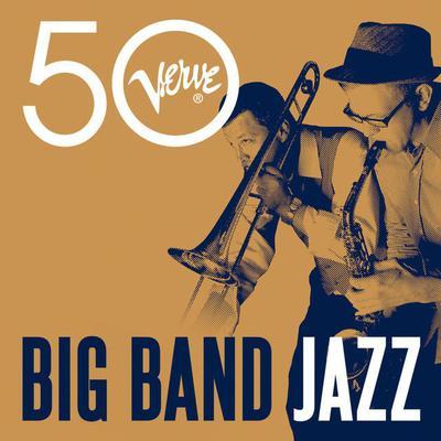 Big Band Jazz - Verve 50 (2016).Mp3 - 320Kbps