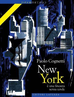 Paolo Cognetti - New York è una finestra senza tende (2010)