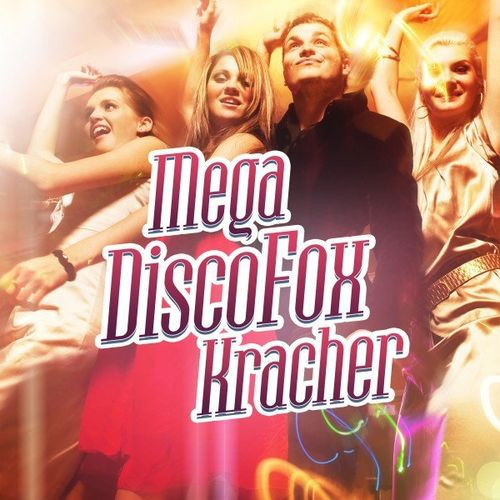 Mega Discofox Kracher (2021)