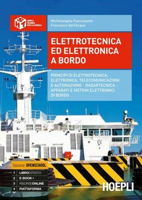 Michelangelo Flaccavento, Francesco Dell'Acqua - Elettrotecnica ed elettronica a bordo (2014)