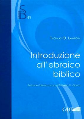 Thomas O. Lambdin - Introduzione all'ebraico biblico (2013)