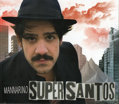 Mannarino - Supersantos (2011).Mp3 - 320Kbps