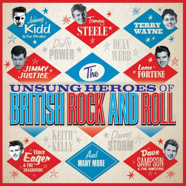 The Unsung Heroes Of British Rock And Roll (2017)