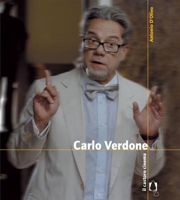 Antonio D'Olivo - Carlo Verdone. Ediz. illustrata (2014)