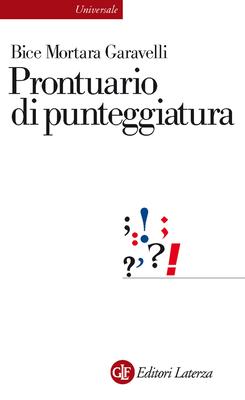 Bice Mortara Garavelli - Prontuario di punteggiatura (2015)