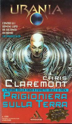 Chris Claremont - Prigioniera sulla Terra (1996)