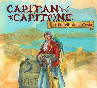 Daniele Sepe - Capitan Capitone e i fratelli della costa (2016).Mp3 - 320Kbps