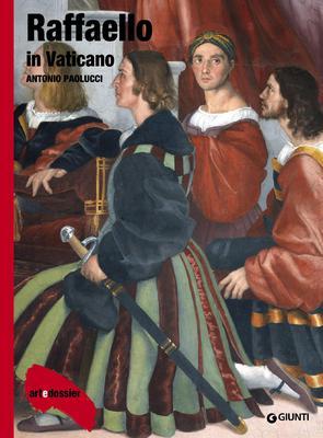 Antonio Paolucci- Raffaello in Vaticano. Ediz. illustrata (2015)