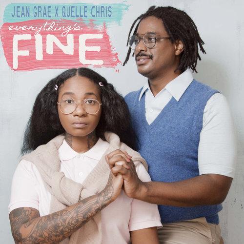 Jean Grae & Quelle Chris - Everything's Fine (2018)