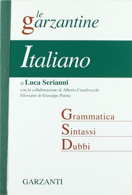 Luca Serianni, Alberto Castelvecchi - Italiano. Grammatica, sintassi, dubbi (2000)
