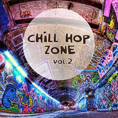 Chill Hop Zone Vol.2 (2017)