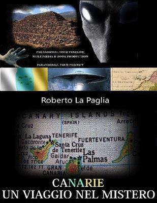 Roberto La Paglia - Canarie. Un viaggio nel mistero (2013)