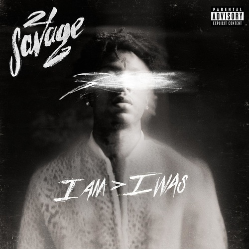 21 Savage - i am  i was (Deluxe) (2018)