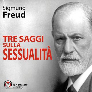 [AUDIOBOOK] Sigmund Freud - Tre saggi sulla sessualità (2009) .mp3 - 64 kbps